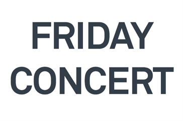 Friday Concert