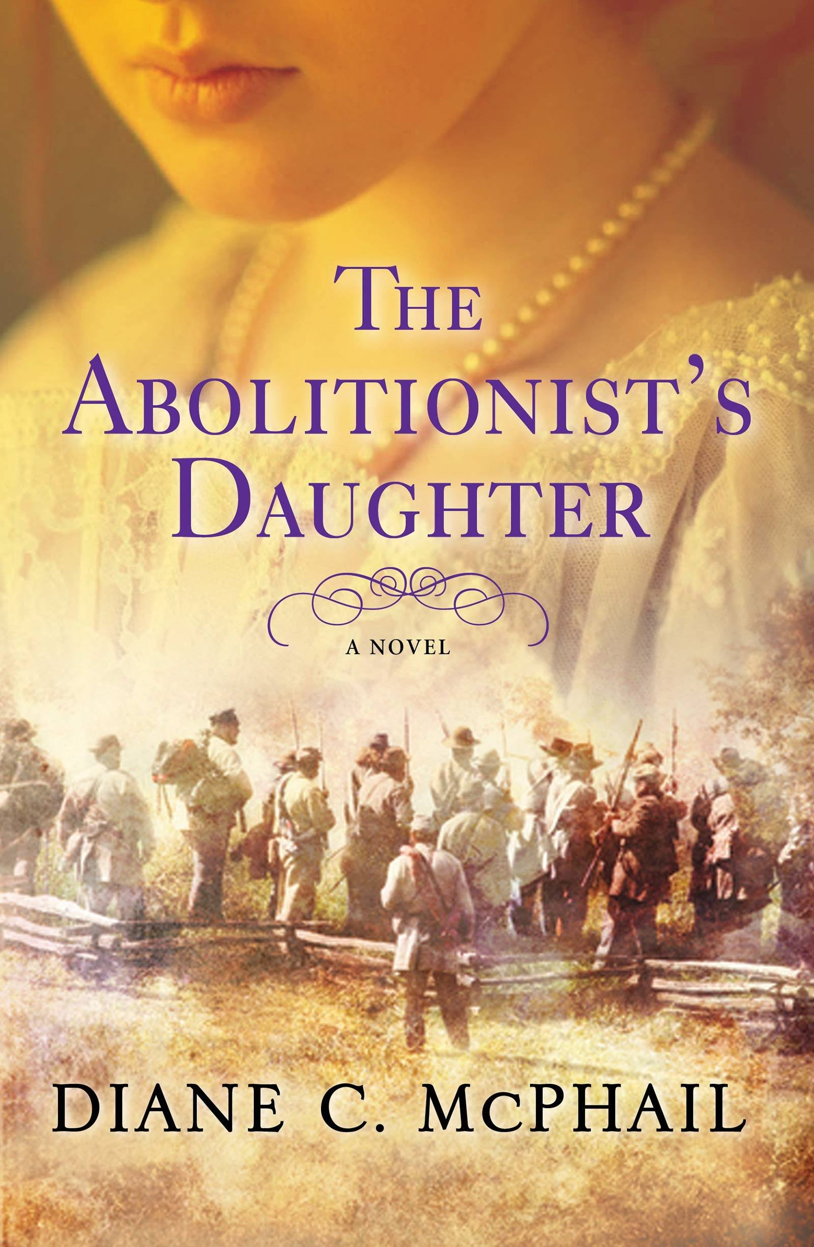 Book cover, The Abolitionist's Daughter by Diane C. McPhail.